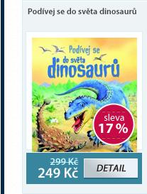 Podívej se do světa dinosaurů