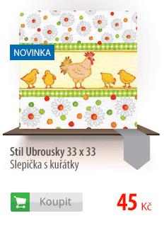 Stil Ubrousky 33 x 33 - Slepička s kuřátky