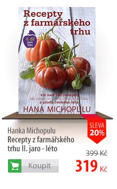 Recepty z farmářského trhu II. jaro - léto
