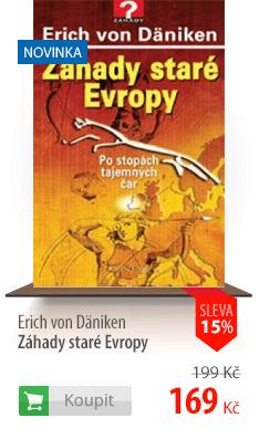 Erich von Däniken Záhady staré Evropy kniha