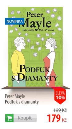 Peter Mayle Podfuk s diamanty kniha