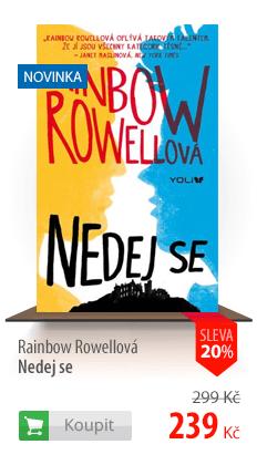 Rainbow Rowellová Nedej se kniha