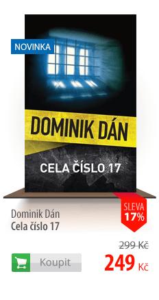 Dominik Dán Cela číslo 17 kniha