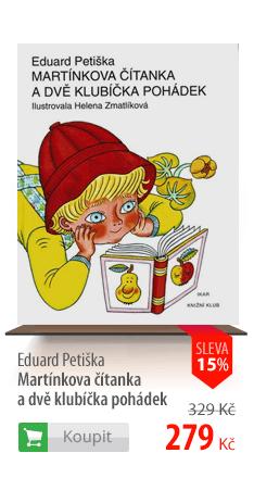 Eduard Petiška Martínkova čítanka kniha
