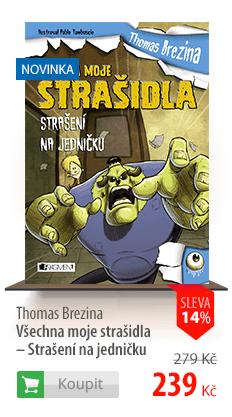 Thomas Brezina Všechna moje strašidla kniha
