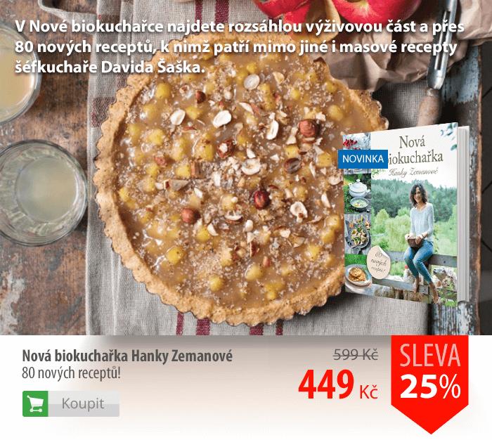 Nová biokuchařka Hanky Zemanové