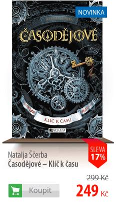 Natalja Sčerba: Časodějové - Klíč k času