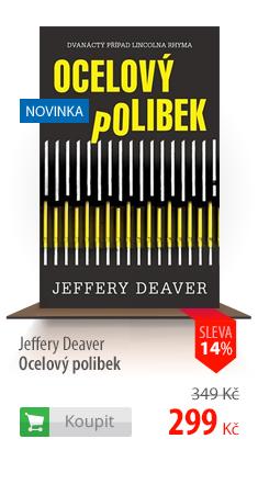 Jeffery Deaver: Ocelový polibek
