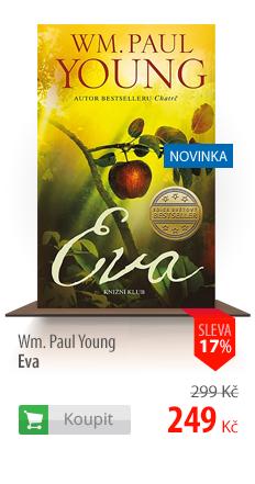 Wm. Paul Young: Eva