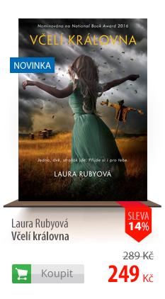 Laura Rubyová: Včelí královna