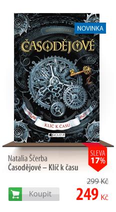Natalia Ščerba: Časodějové - Klíč k času