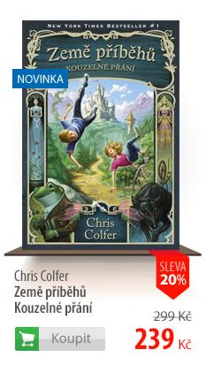 Chris Colfer: Země příběhů Kouzelné přání