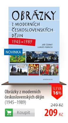 Obrázky z moderních československých dějin (1945-1989)