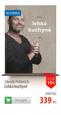 Zdeněk Pohlreich: Lehká kuchyně