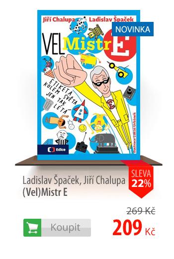 Ladislav Špaček a Jiří Chapua: (Vel)Mistr E