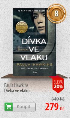 Paula Hawkins: Dívka ve vlaku