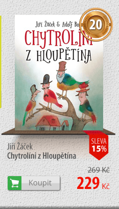 Jiří Žáček: Chytrolíni z Hloupětína