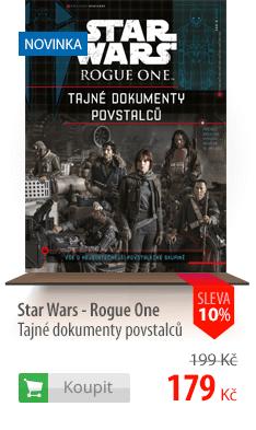Star Wars Rogue One Tajné dokumenty povstalců