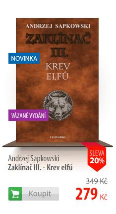Andrzej Sapkowski Zaklínač III. Krev elfů