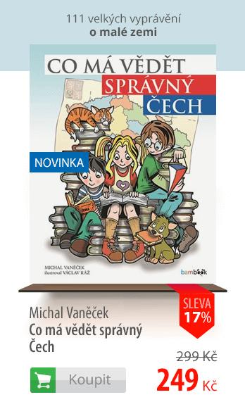 Co má vědět správný Čech