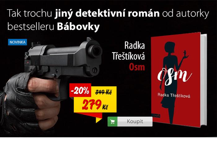Radka Třeštíková Osm