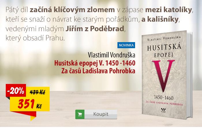 Husitská epopej V. 1450 -1460