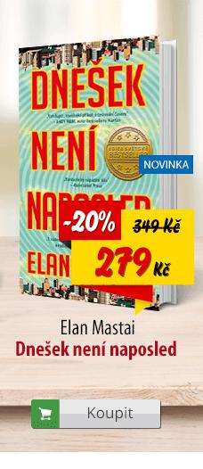 Elan Mastai Dnešek není naposled