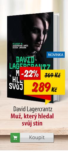 David Lagercrantz Muž, který hledal svůj stín
