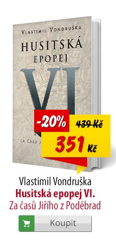 Vlastimil Vondruška Husitská epopej VI.