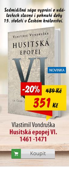 Husitská epopej VI. Vlastimil Vondruška