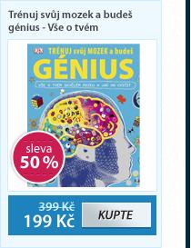Trénuj svůj mozek a budeš génius - Vše o tvém skvělém mozku a jak ho cvičit