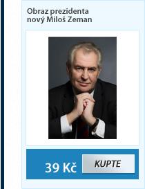 Obraz prezidenta nový Miloš Zeman