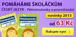 Pomáháme školáčkům: Český jazyk - Pětiminutovky a procvičování - novinky 2013