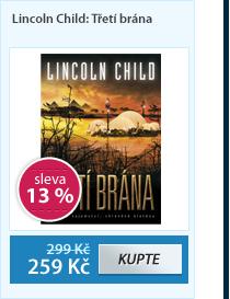 Lincoln Child: Třetí brána