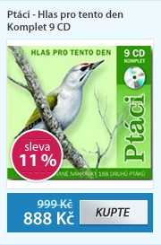 Ptáci Hlas pro tento den Komplet 9 CD