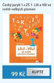 Lili a Vili - český jazyk pracovní učebnice pro 1. ročník ZŠ, 1. díl