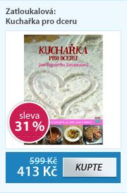 Zatloukalová: Kuchařka pro dceru