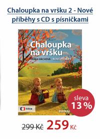 Chaloupka na vršku 2 - Nové příběhy s CD s písničkami