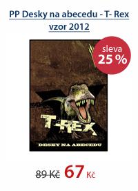 PP Desky na abecedu - T- Rex vzor 2012