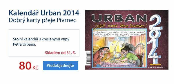 Kalendář Urban 2014 - Dobrý karty přeje Pivrnec