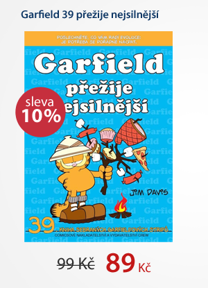 Garfield 39 přežije nejsilnější