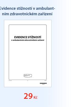 Evidence stížností v ambulantním zdravotnickém zařízení