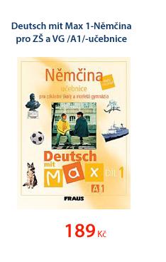 Deutsch mit Max 1-Němčina pro ZŠ a VG /A1/-učebnice