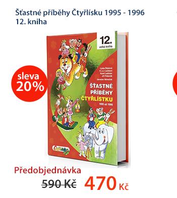 Šťastné příběhy Čtyřlísku 1995 - 1996 12. kniha