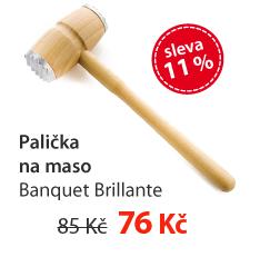 Palička na maso Banquet Brillante