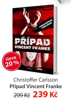 Christoffer Carlsson: Případ Vincent Franke
