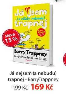 Já nejsem ( a nebudu) trapnej - BarryTrappney