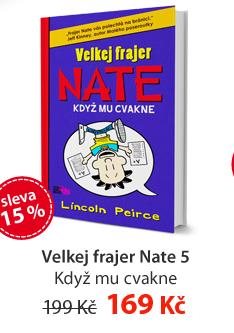Velkej frajer Nate 5 - Když mu cvakne