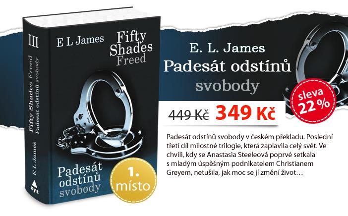 E. L. James: Fifty Shades Freed: Padesát odstínů svobody