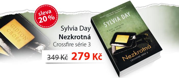 Sylvia Day: Nezkrotná - Crossfire série 3